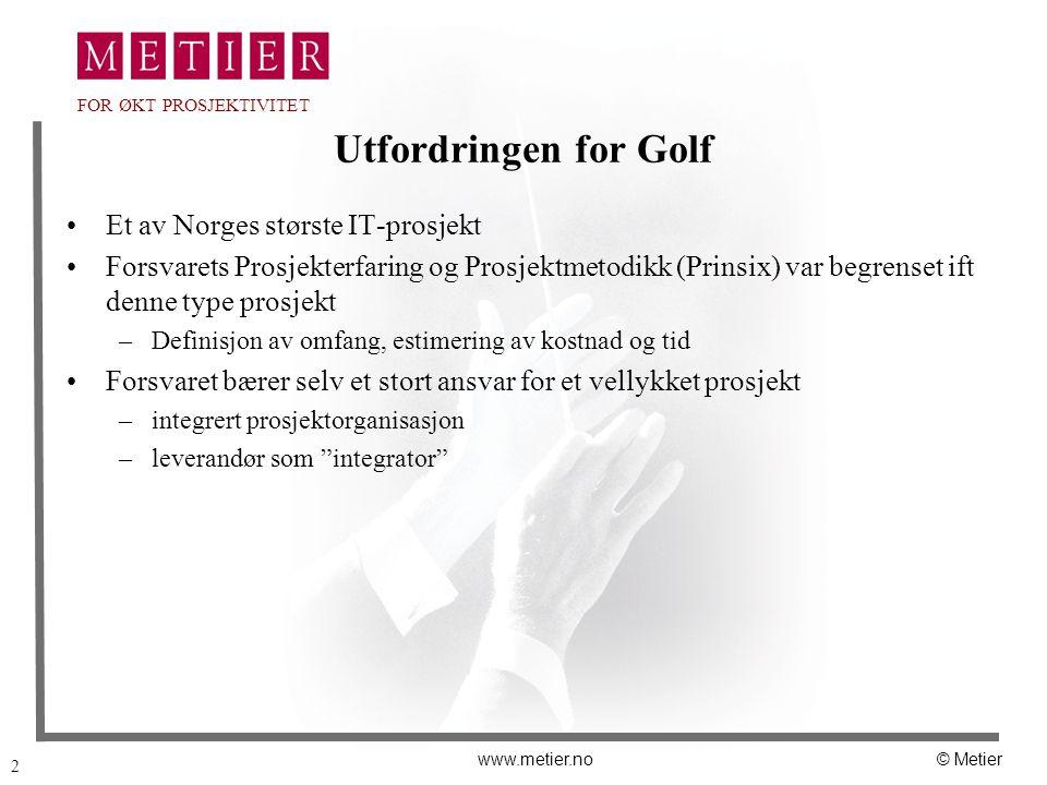 Utfordringen for Golf Et av Norges største IT-prosjekt