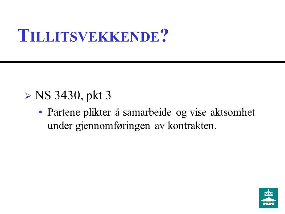 TILLITSVEKKENDE NS 3430, pkt 3