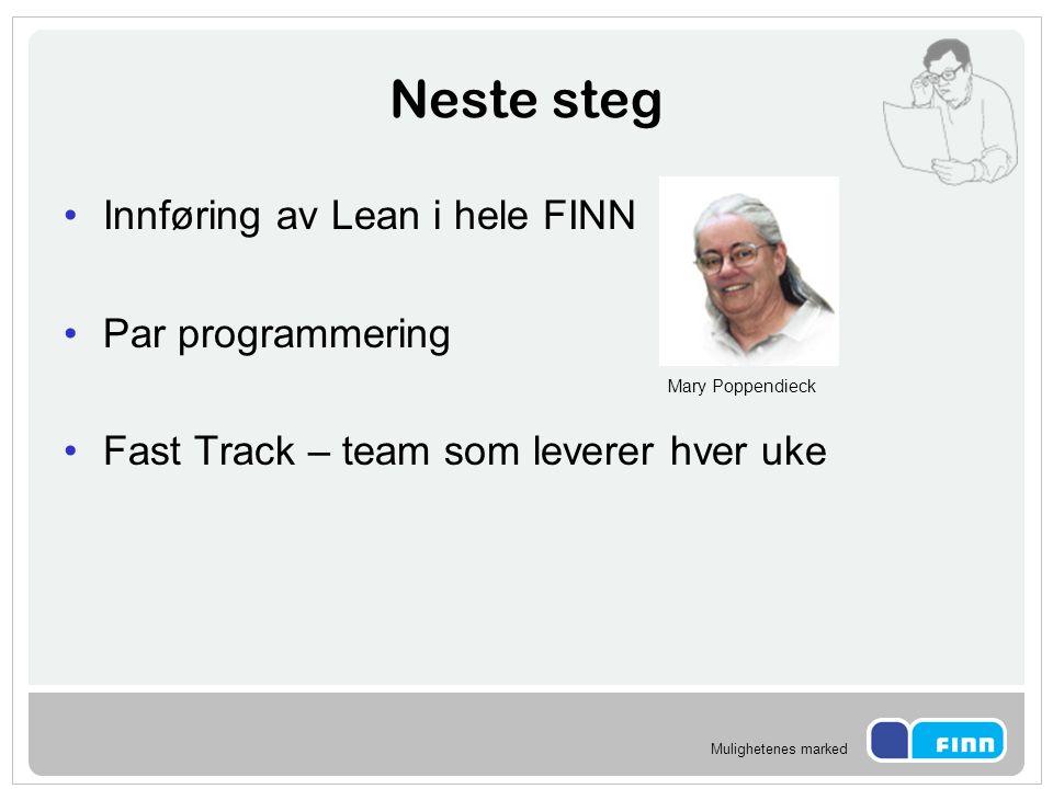 Neste steg Innføring av Lean i hele FINN Par programmering