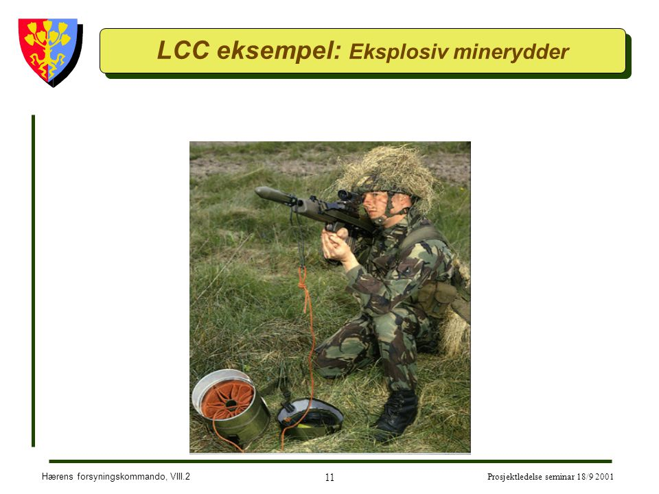 LCC eksempel: Eksplosiv minerydder