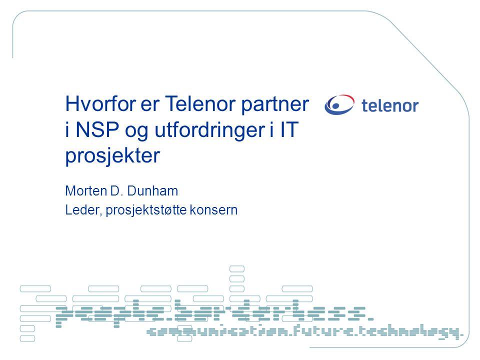 Hvorfor er Telenor partner i NSP og utfordringer i IT prosjekter