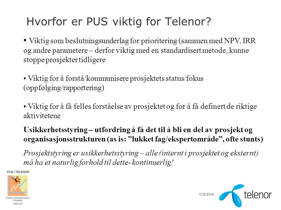 Hvorfor er PUS viktig for Telenor