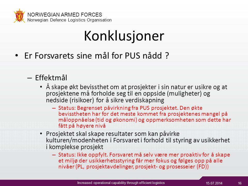 Konklusjoner Er Forsvarets sine mål for PUS nådd Effektmål