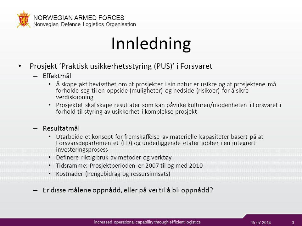 Innledning Prosjekt 'Praktisk usikkerhetsstyring (PUS)' i Forsvaret