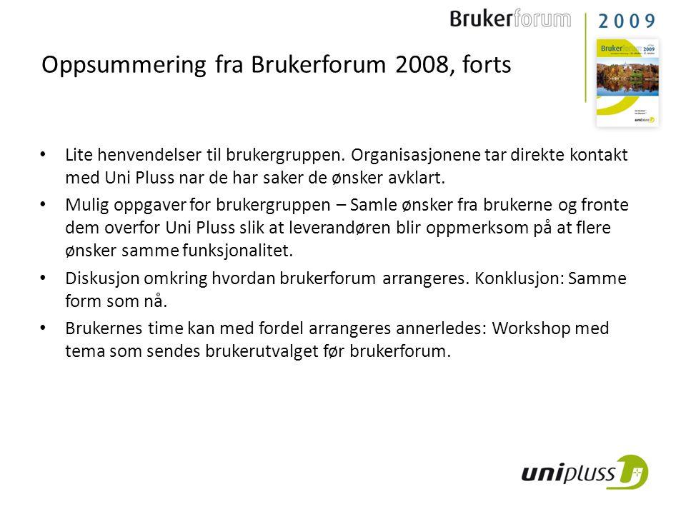 Oppsummering fra Brukerforum 2008, forts