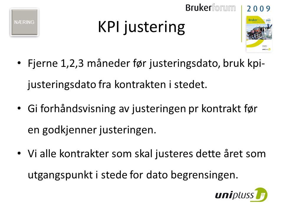 NÆRING KPI justering. Fjerne 1,2,3 måneder før justeringsdato, bruk kpi-justeringsdato fra kontrakten i stedet.
