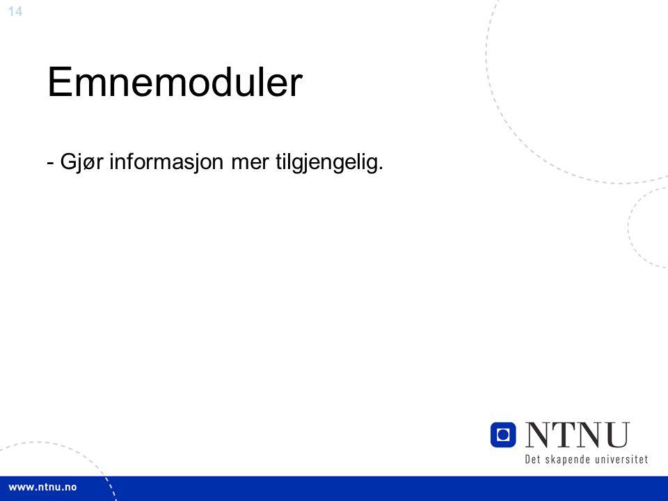 Emnemoduler - Gjør informasjon mer tilgjengelig.