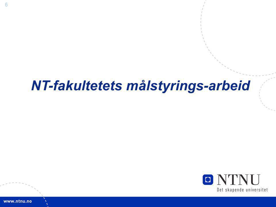 NT-fakultetets målstyrings-arbeid