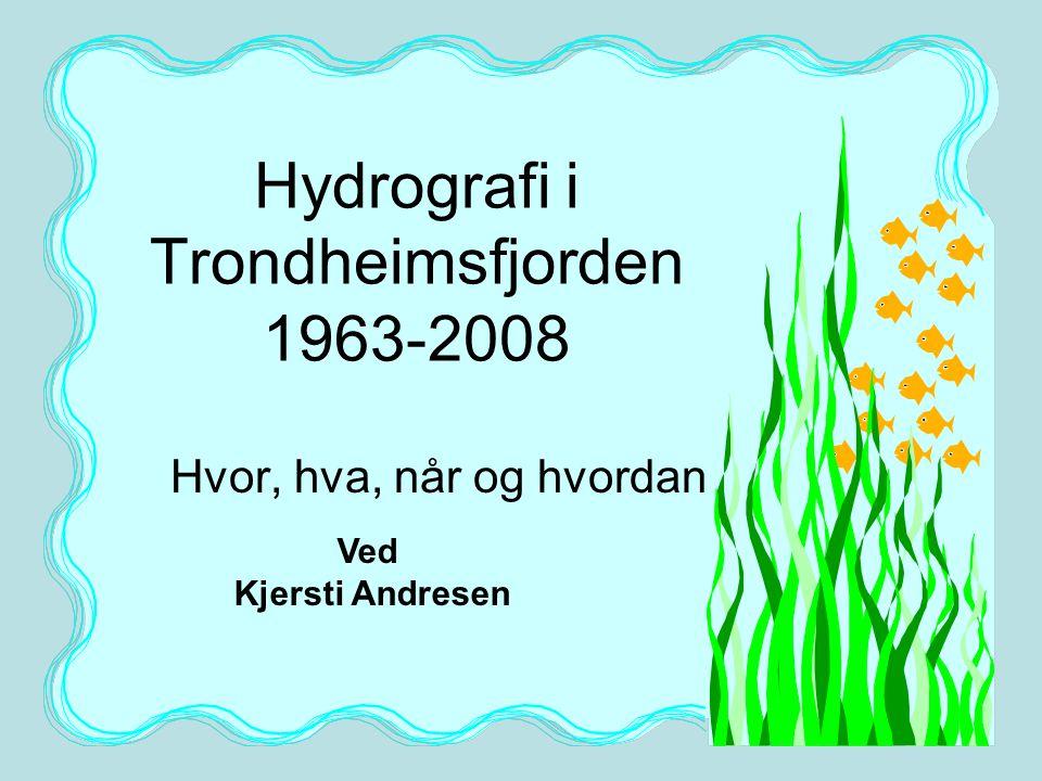 Hydrografi i Trondheimsfjorden 1963-2008