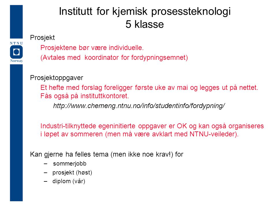 Institutt for kjemisk prosessteknologi 5 klasse