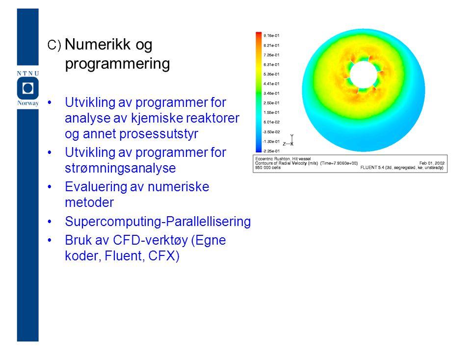 C) Numerikk og programmering