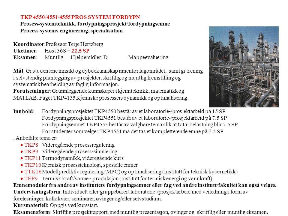 TKP 4550/4551/4555 PROS SYSTEM FORDYPN Prosess-systemteknikk, fordypningsprosjekt/fordypningsemne