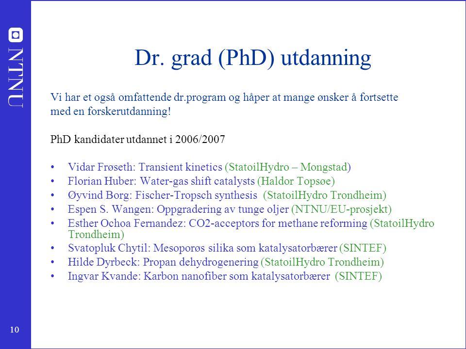 Dr. grad (PhD) utdanning