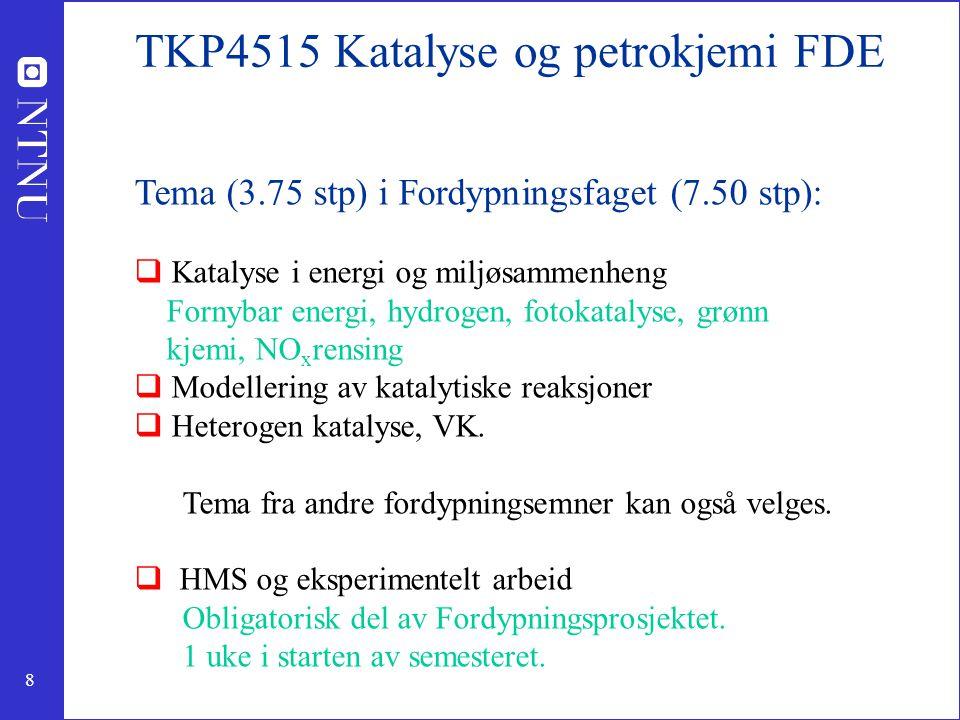 TKP4515 Katalyse og petrokjemi FDE