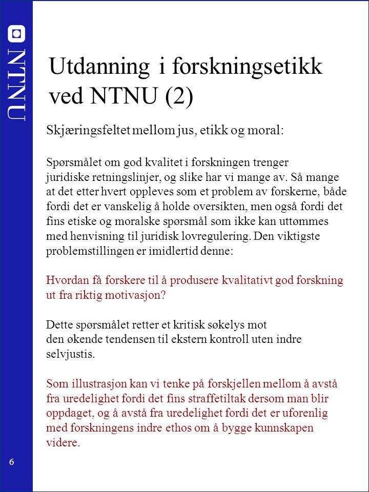 Utdanning i forskningsetikk ved NTNU (2)