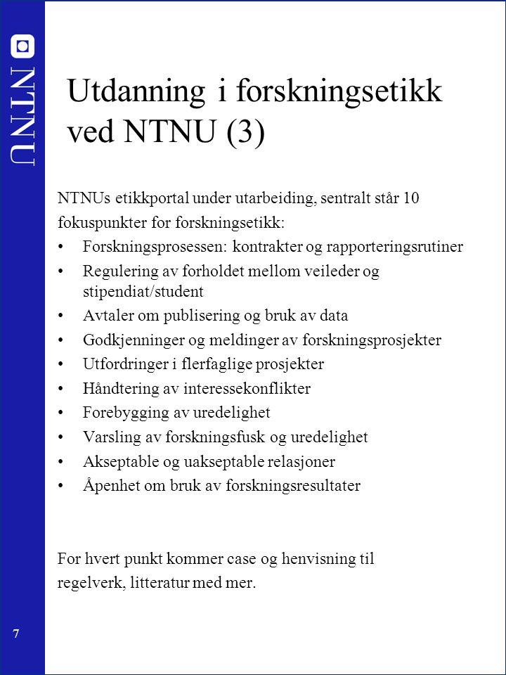 Utdanning i forskningsetikk ved NTNU (3)