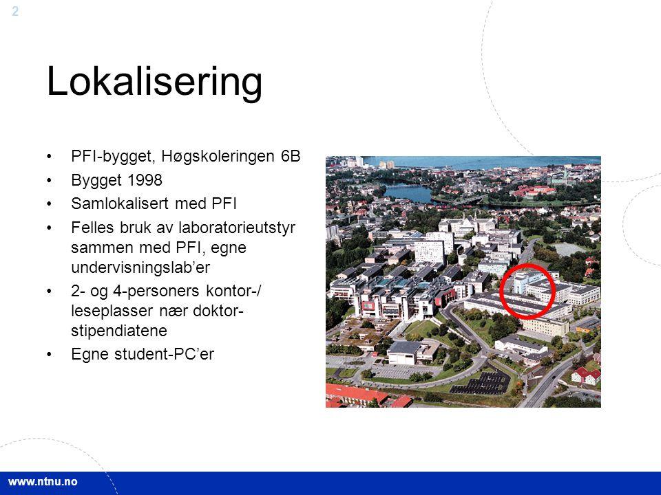 Lokalisering PFI-bygget, Høgskoleringen 6B Bygget 1998