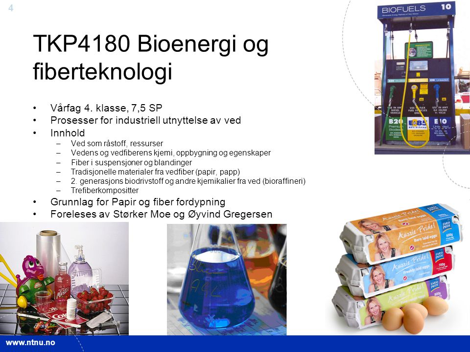 TKP4180 Bioenergi og fiberteknologi