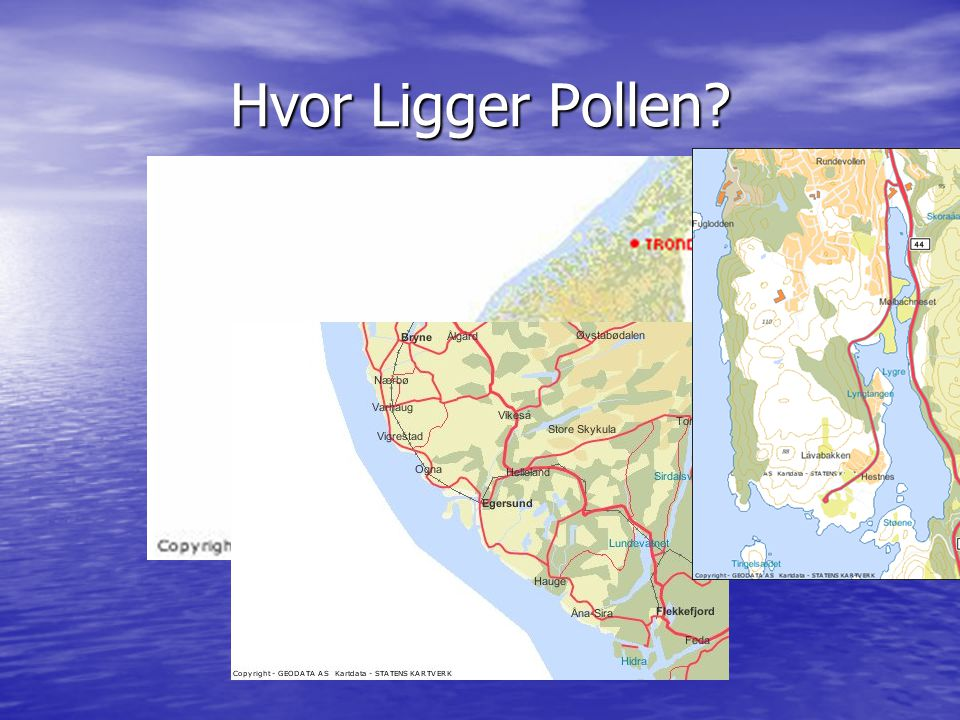 Hvor Ligger Pollen (*)Hvor Ligger Pollen : (*) (bilde av sørnorge)