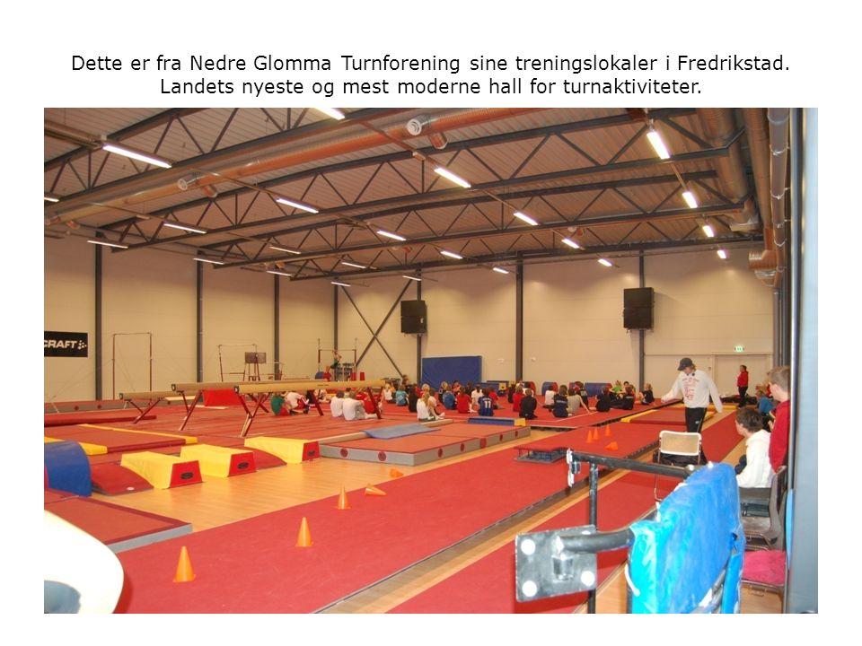 Dette er fra Nedre Glomma Turnforening sine treningslokaler i Fredrikstad.