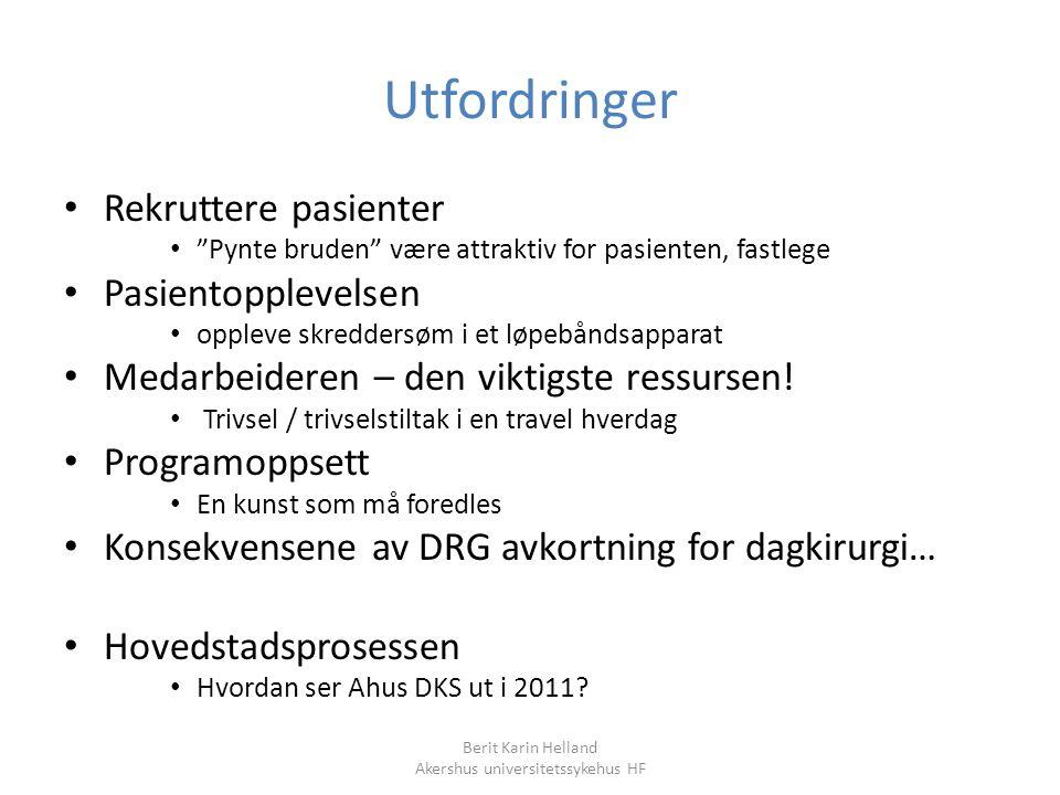 Berit Karin Helland Akershus universitetssykehus HF