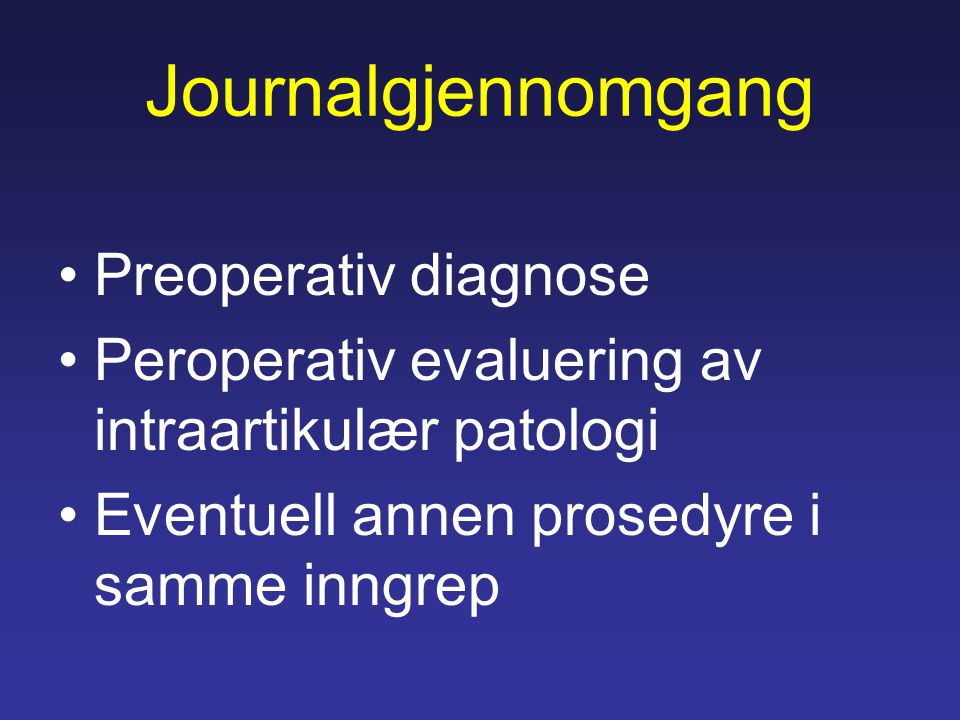 Journalgjennomgang Preoperativ diagnose