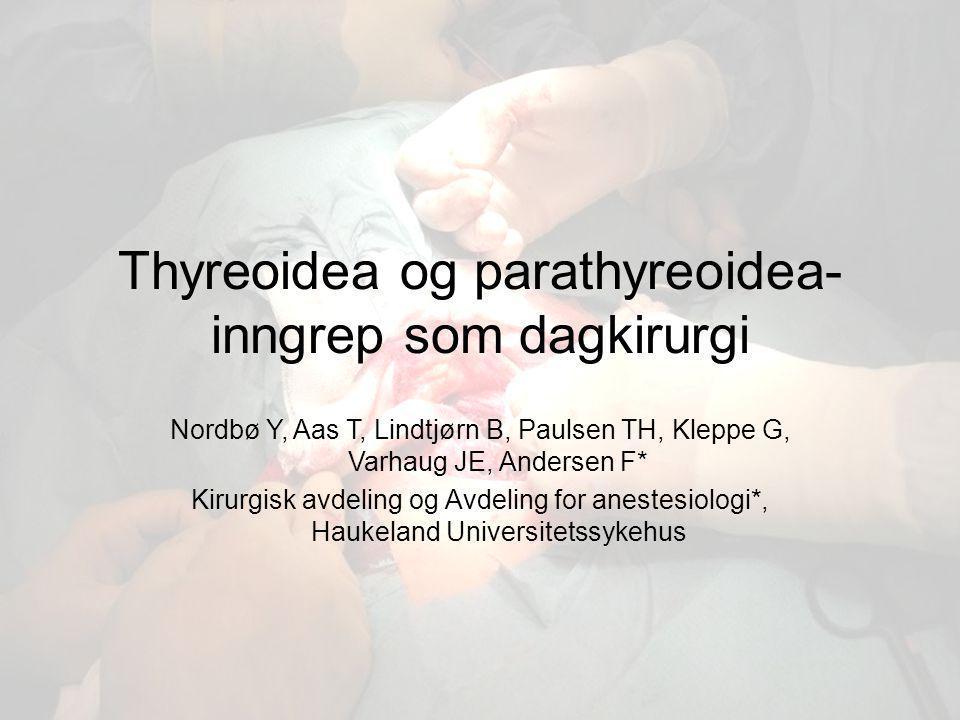Thyreoidea og parathyreoidea-inngrep som dagkirurgi