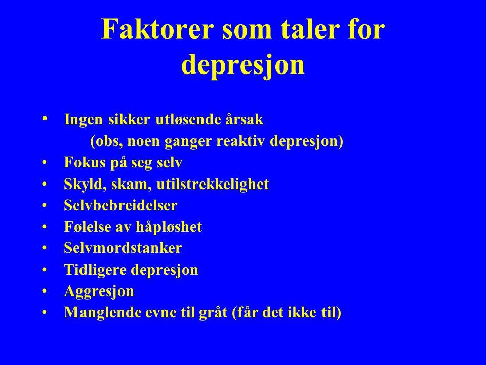Faktorer som taler for depresjon