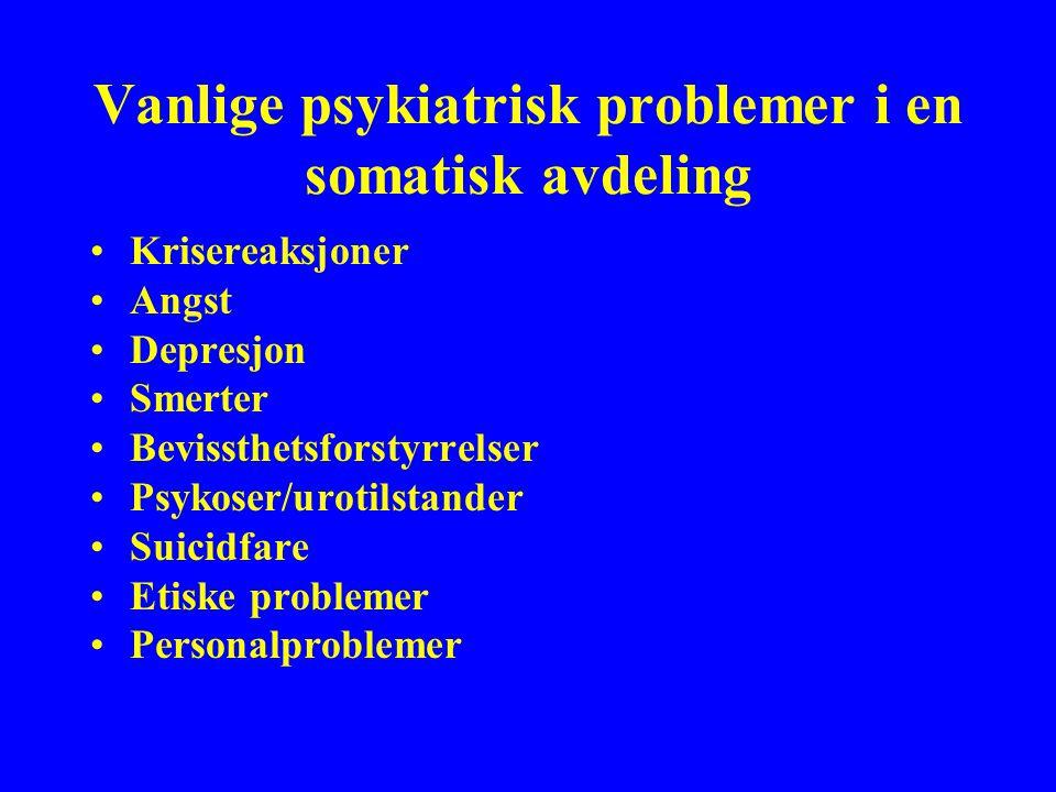 Vanlige psykiatrisk problemer i en somatisk avdeling