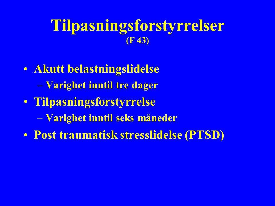 Tilpasningsforstyrrelser (F 43)