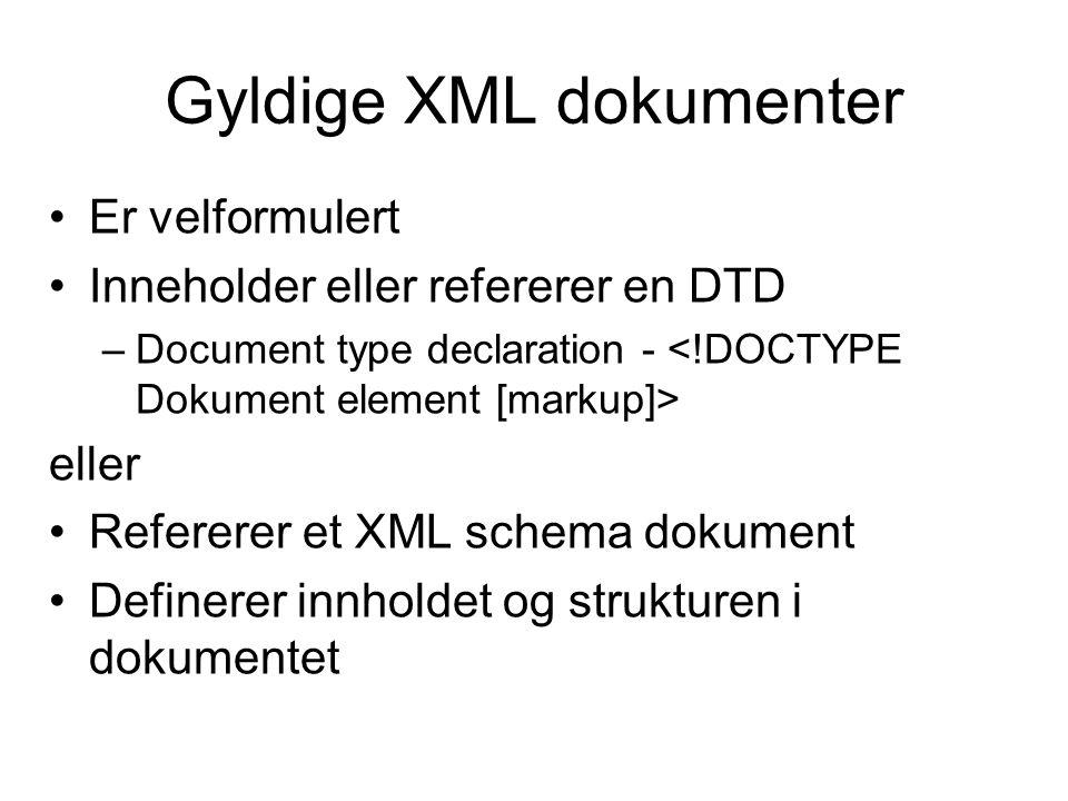 Gyldige XML dokumenter