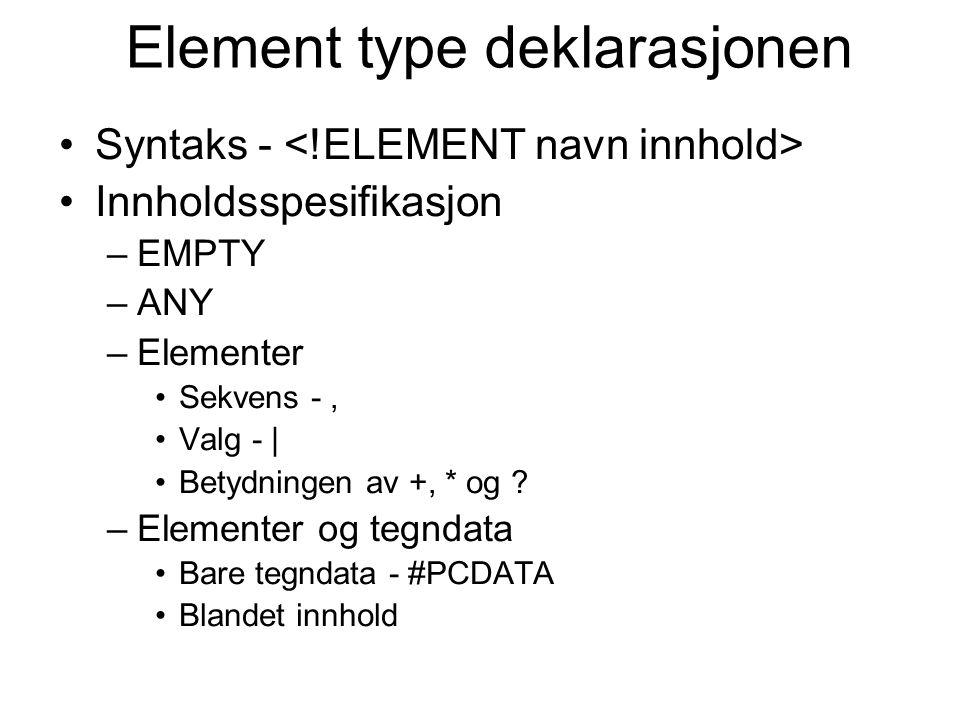 Element type deklarasjonen
