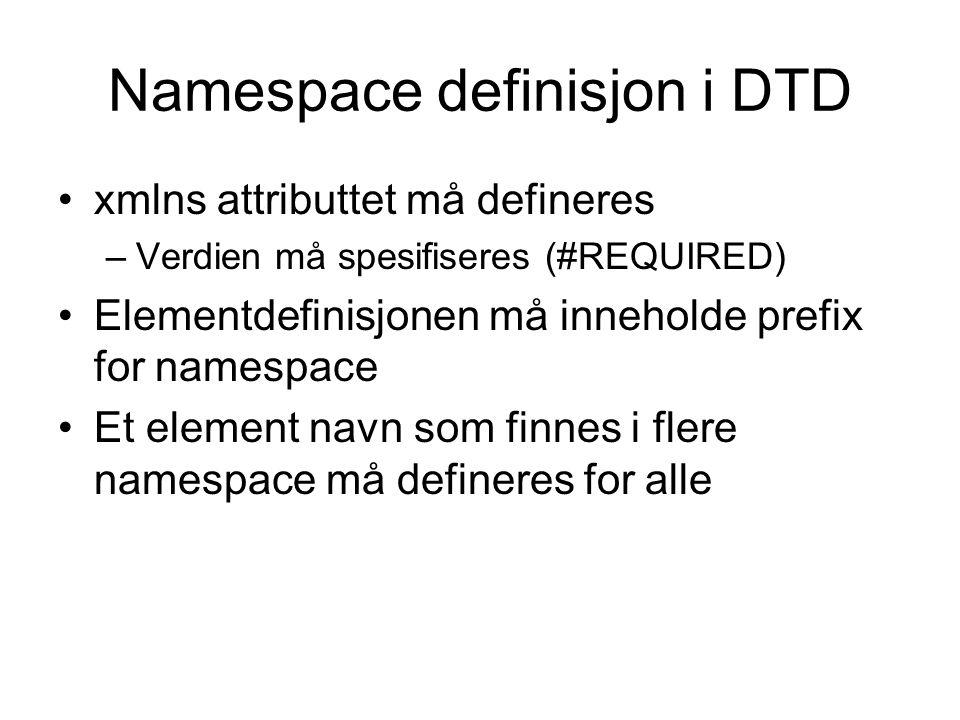 Namespace definisjon i DTD