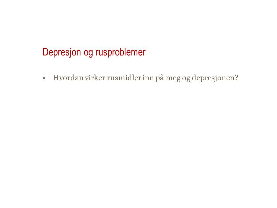 Depresjon og rusproblemer