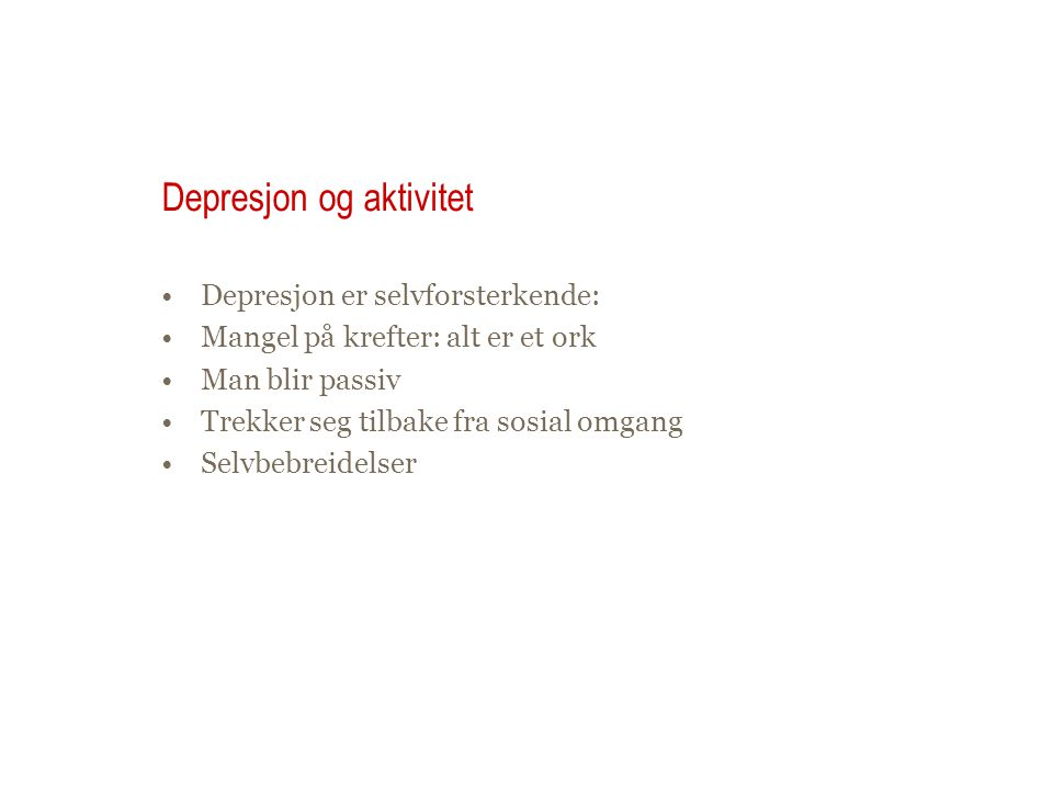 Depresjon og aktivitet