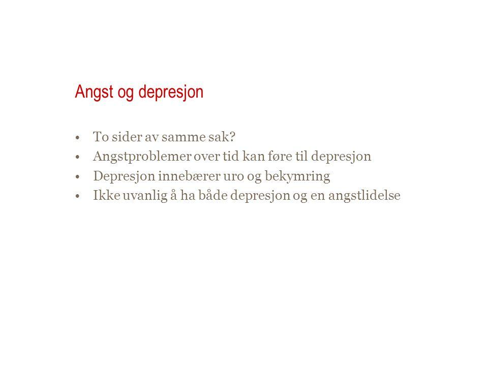 Angst og depresjon To sider av samme sak
