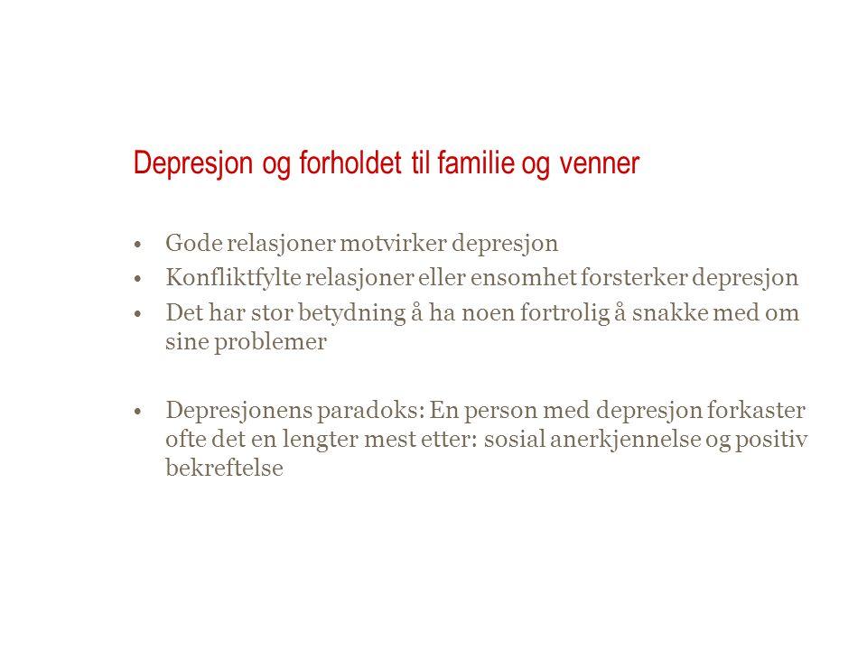 Depresjon og forholdet til familie og venner