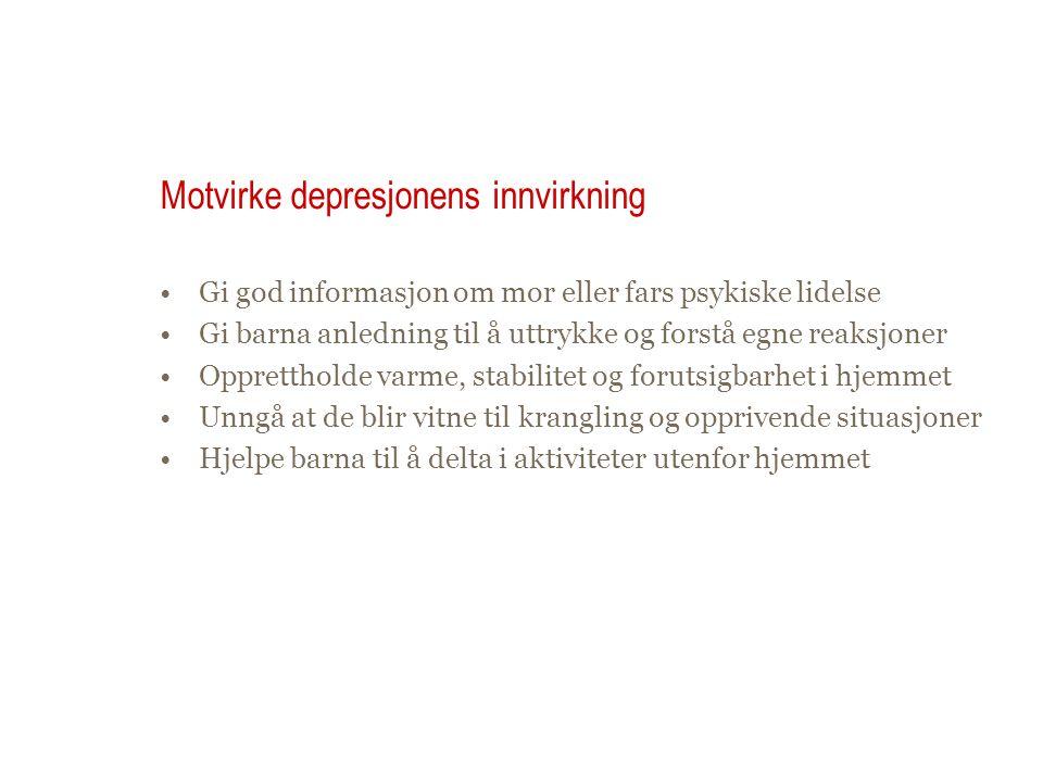 Motvirke depresjonens innvirkning