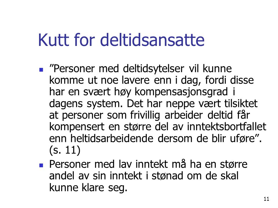 Kutt for deltidsansatte