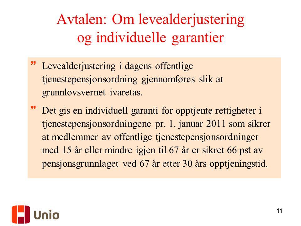 Avtalen: Om levealderjustering og individuelle garantier