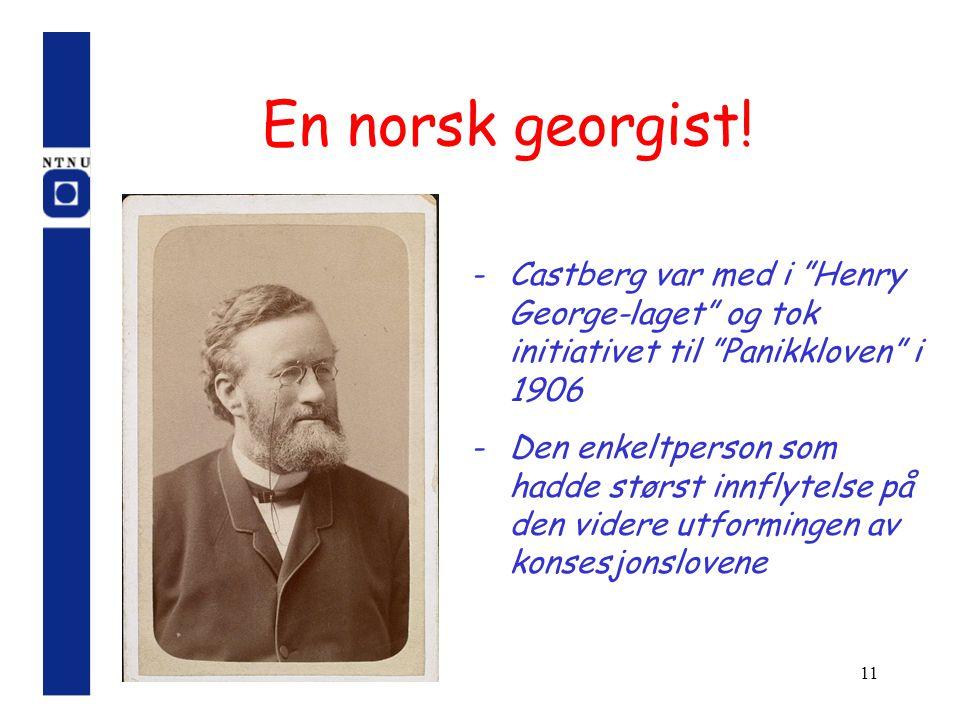 En norsk georgist! Castberg var med i Henry George-laget og tok initiativet til Panikkloven i 1906.