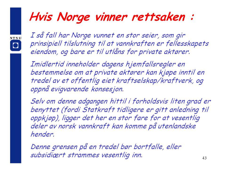 Hvis Norge vinner rettsaken :