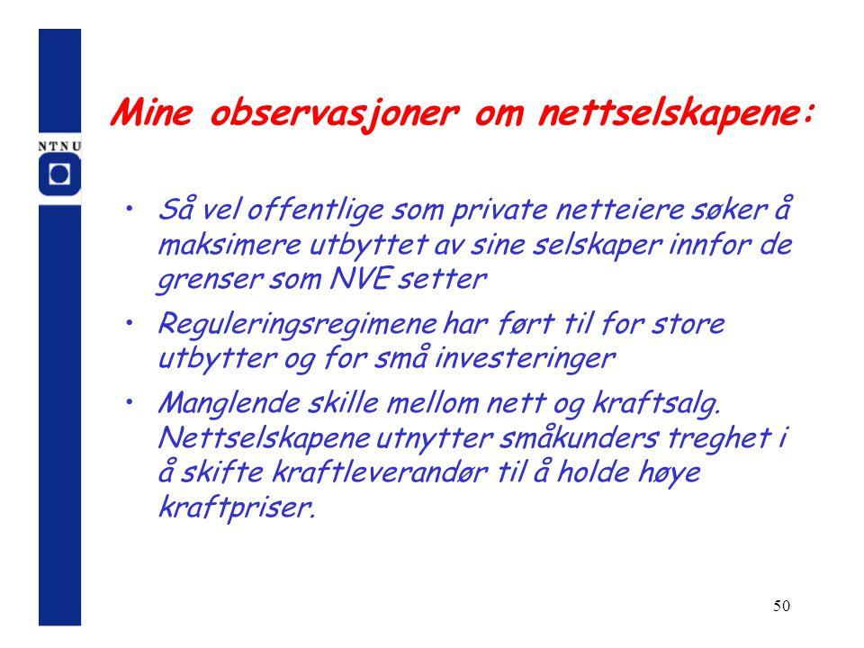 Mine observasjoner om nettselskapene: