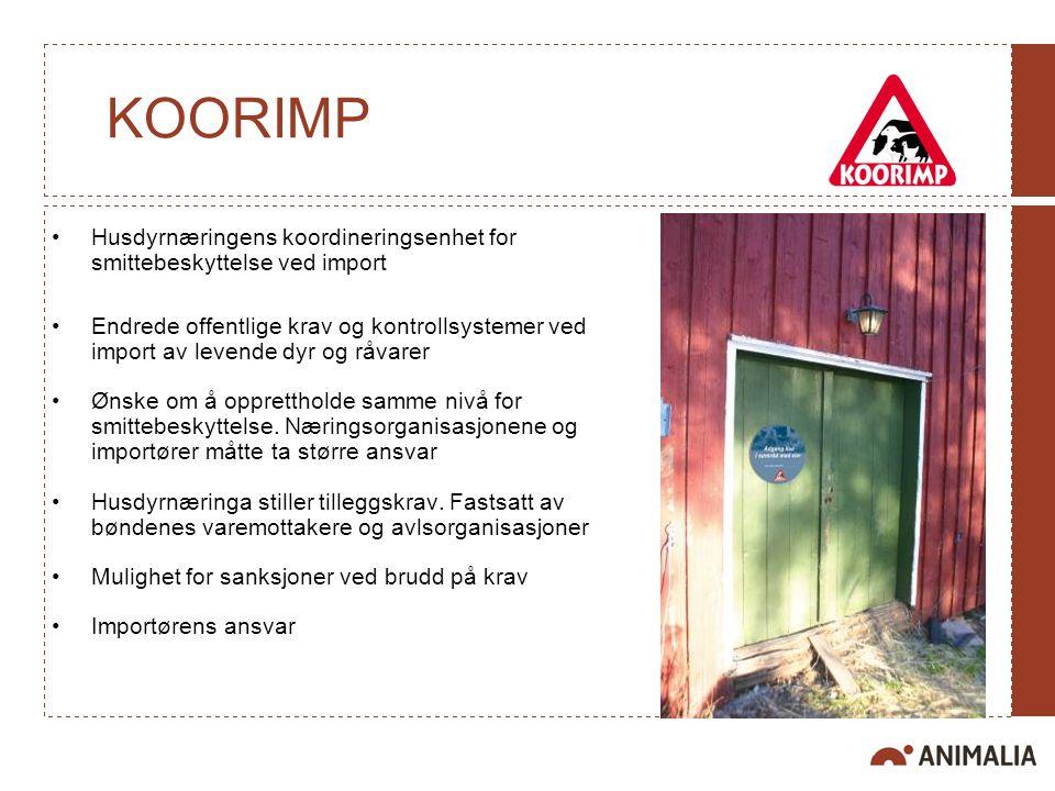 KOORIMP Husdyrnæringens koordineringsenhet for smittebeskyttelse ved import.