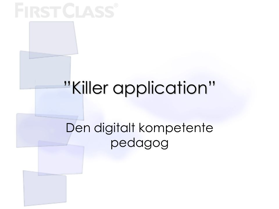 Den digitalt kompetente pedagog