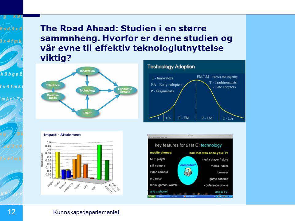 The Road Ahead: Studien i en større sammnheng