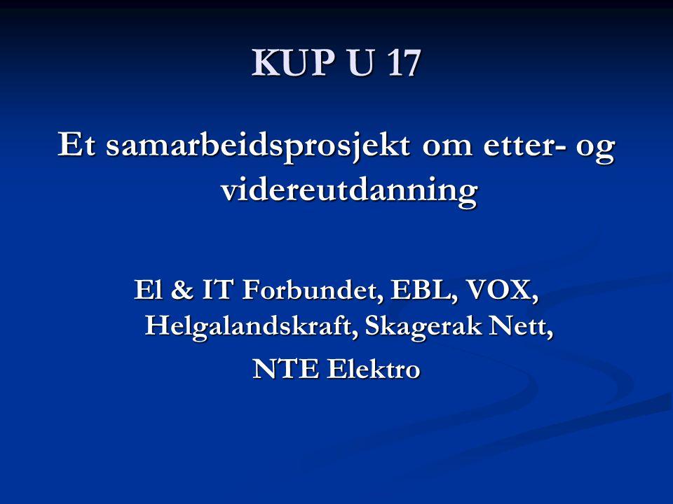 KUP U 17 Et samarbeidsprosjekt om etter- og videreutdanning
