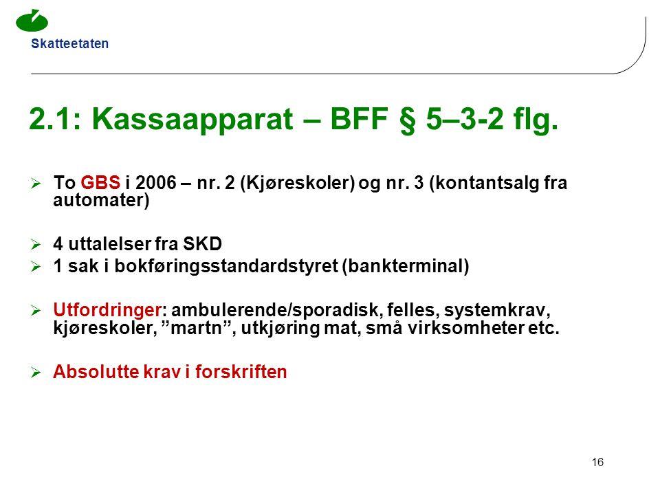 2.1: Kassaapparat – BFF § 5–3-2 flg.