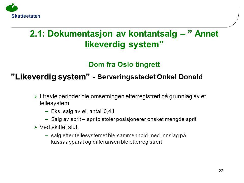2.1: Dokumentasjon av kontantsalg – Annet likeverdig system Dom fra Oslo tingrett