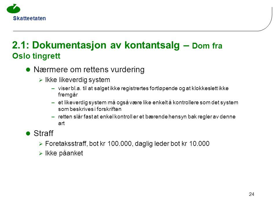 2.1: Dokumentasjon av kontantsalg – Dom fra Oslo tingrett